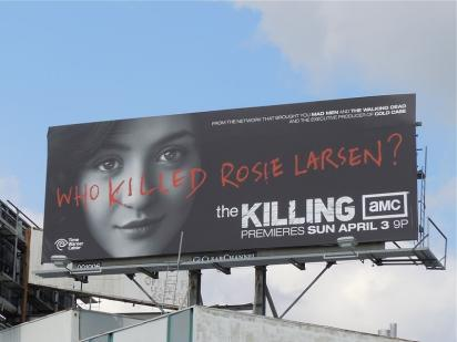 Билборд Who Killed Rosie Larsen?