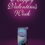 Реклама презервативов Durex Performa: С неделей Святого Валентина!
